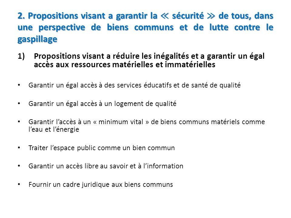 2. Propositions visant a garantir la ≪ sécurité ≫ de tous, dans une perspective de biens communs et de lutte contre le gaspillage
