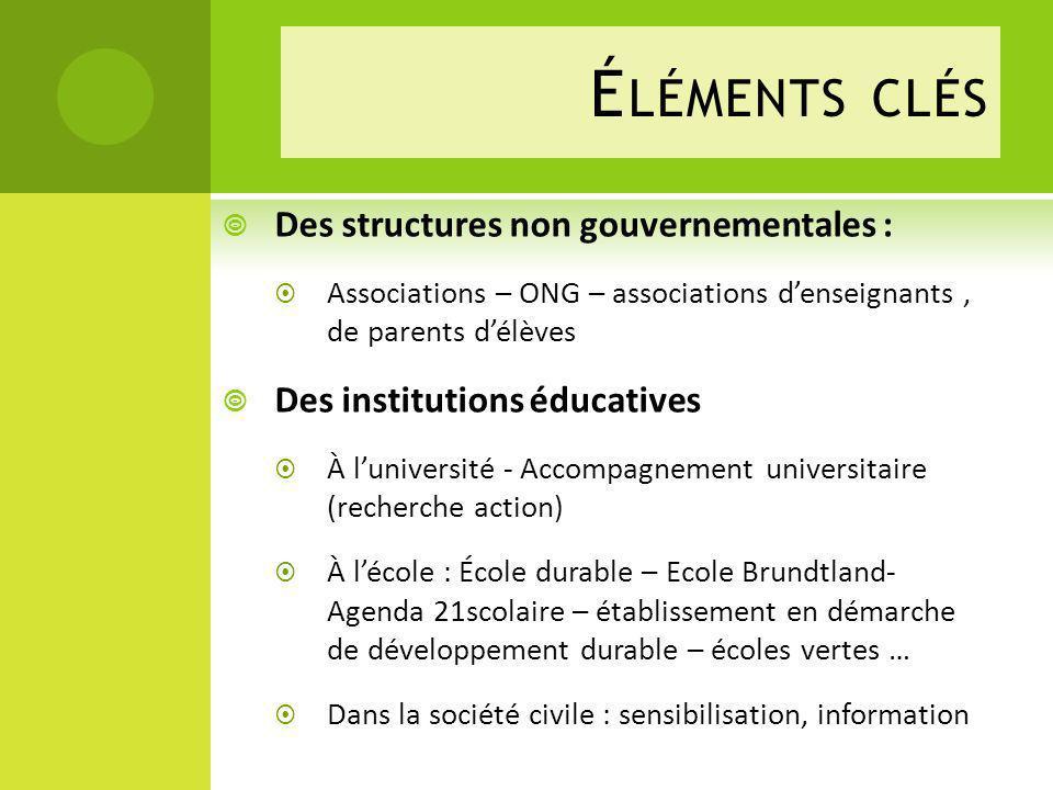 Éléments clés Des structures non gouvernementales :