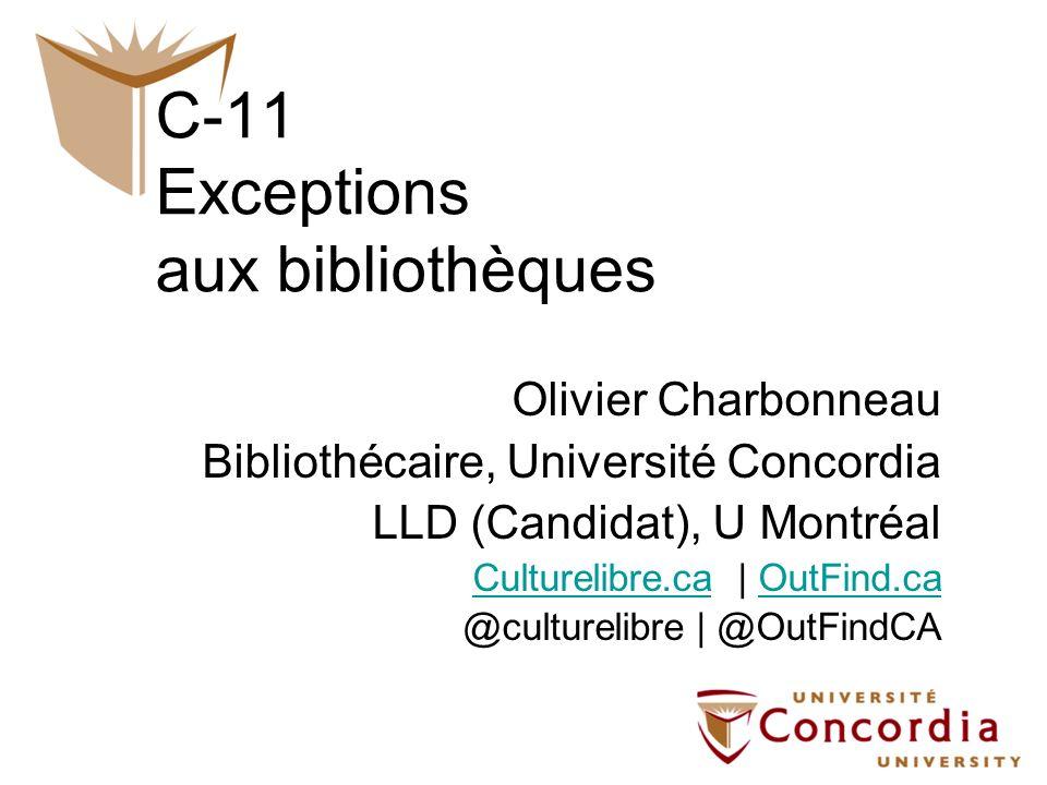 C-11 Exceptions aux bibliothèques