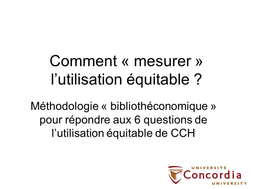 Comment « mesurer » l'utilisation équitable