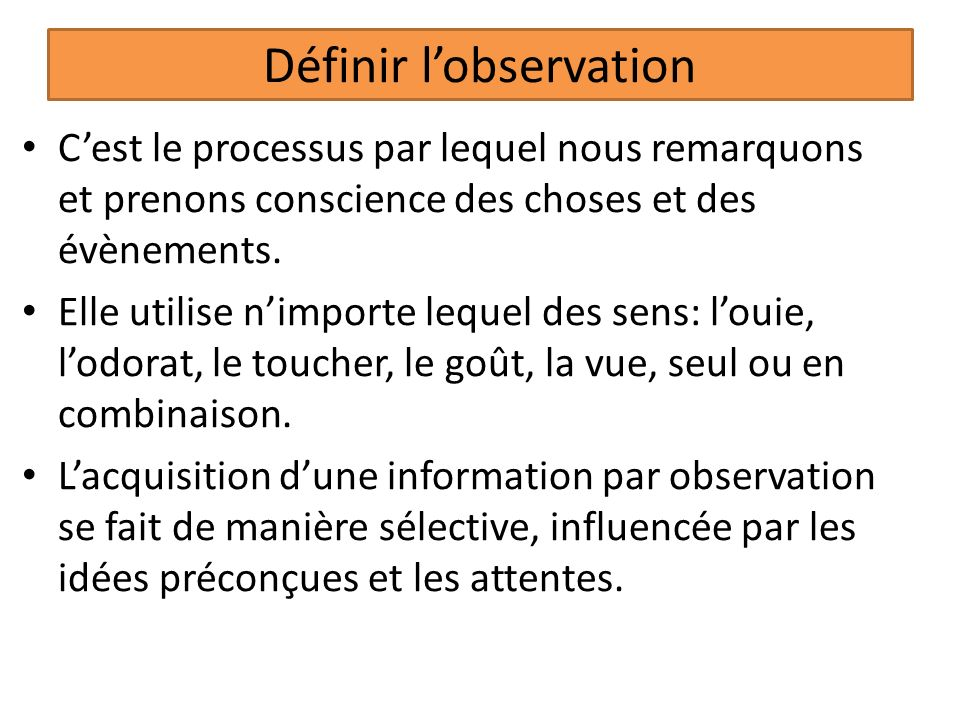 Définir l'observation