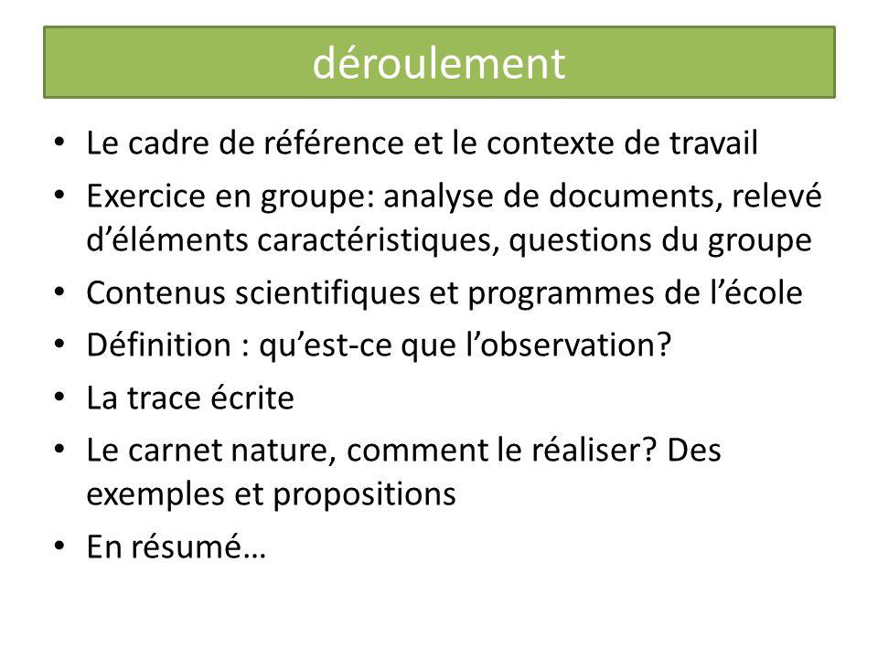 déroulement Le cadre de référence et le contexte de travail