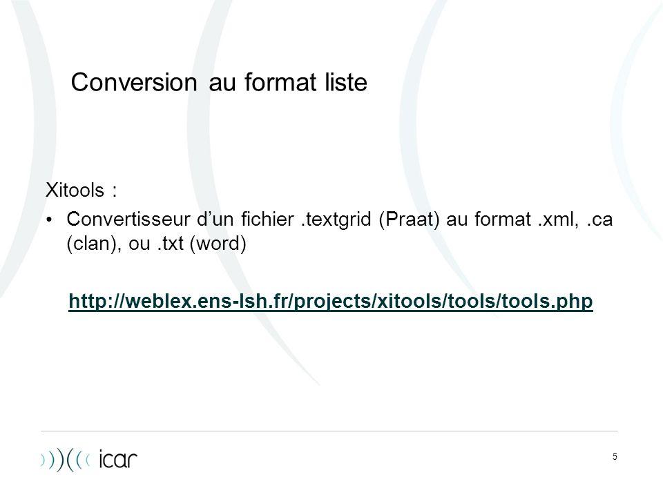 Conversion au format liste