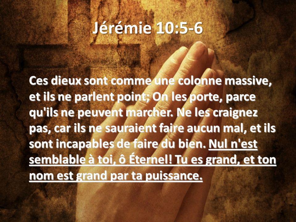 Jérémie 10:5-6