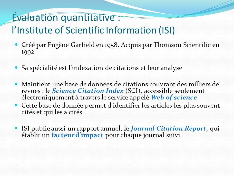Évaluation quantitative : l'Institute of Scientific Information (ISI)