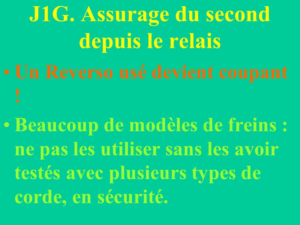 J1G. Assurage du second depuis le relais