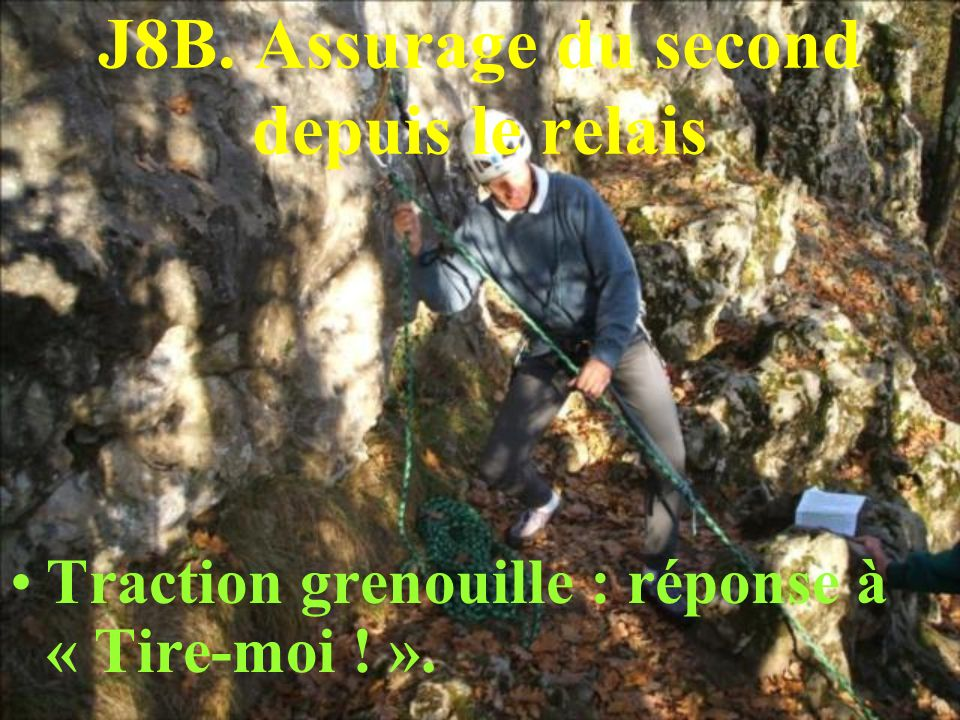 J8B. Assurage du second depuis le relais