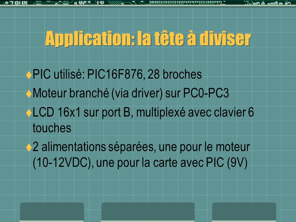 Application: la tête à diviser