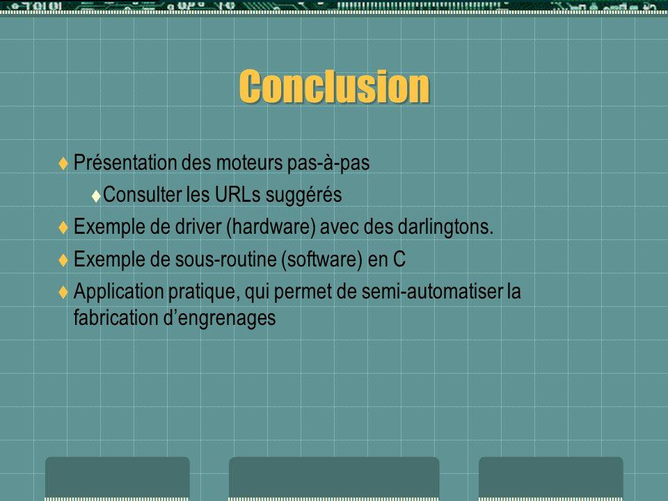 Conclusion Présentation des moteurs pas-à-pas