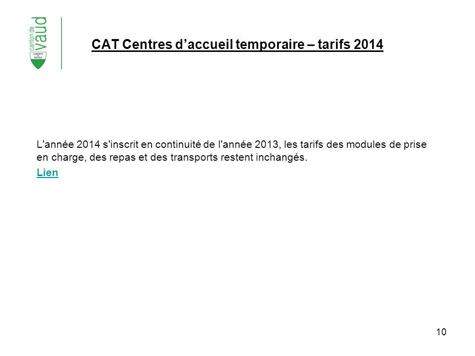 CAT Centres d'accueil temporaire – tarifs 2014