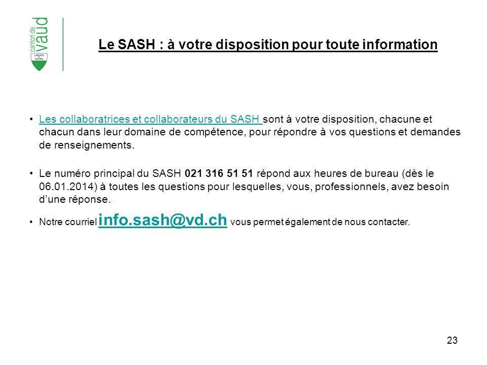 Le SASH : à votre disposition pour toute information