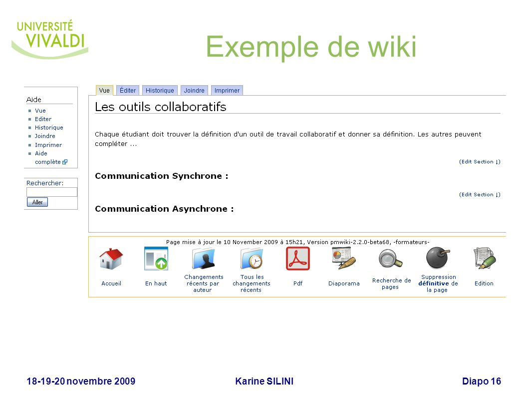 Exemple de wiki 18-19-20 novembre 2009 Karine SILINI
