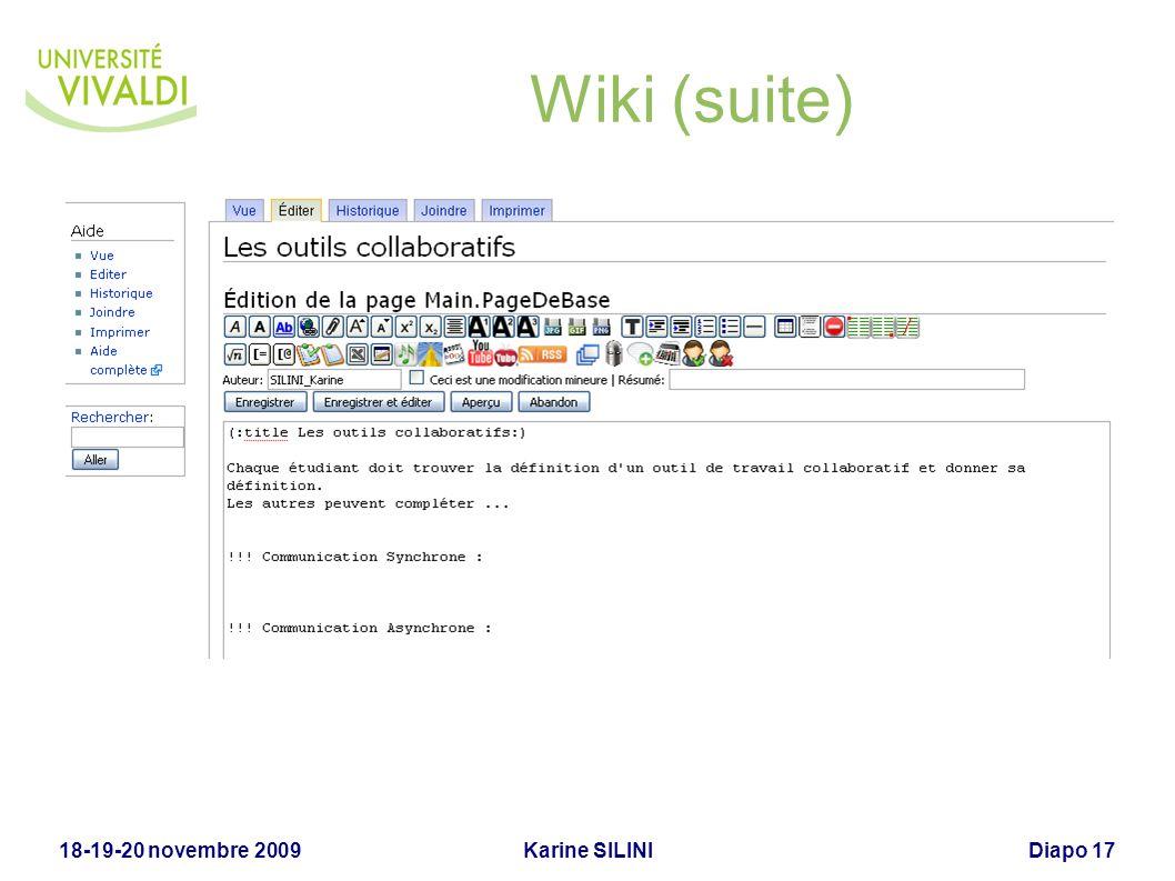 Wiki (suite) 18-19-20 novembre 2009 Karine SILINI