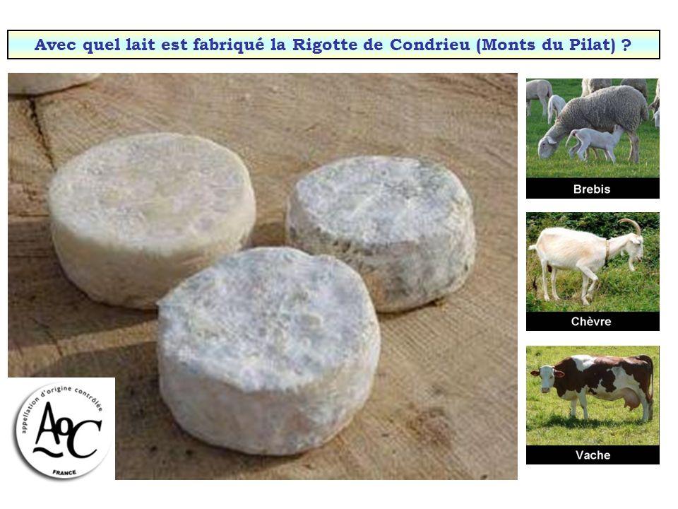 Avec quel lait est fabriqué la Rigotte de Condrieu (Monts du Pilat)