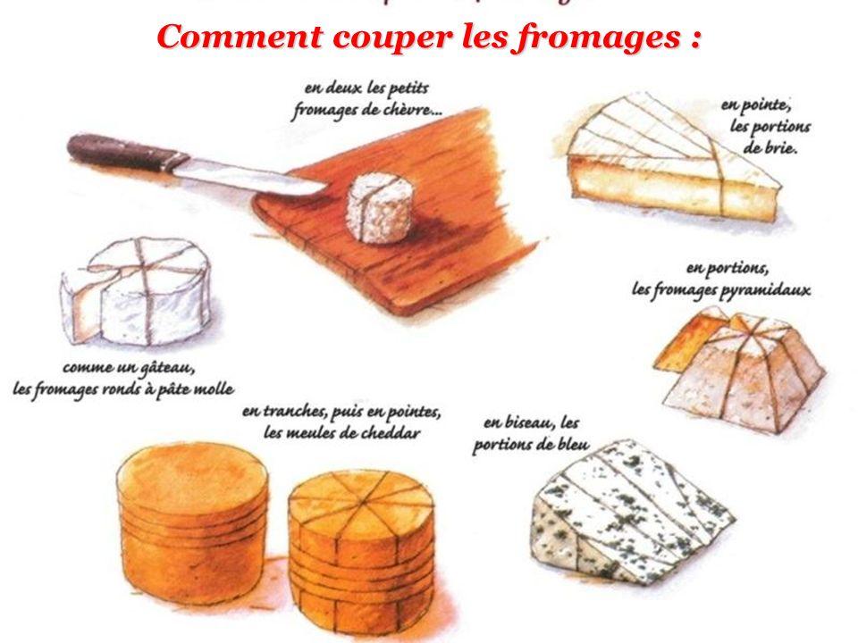 Comment couper les fromages :