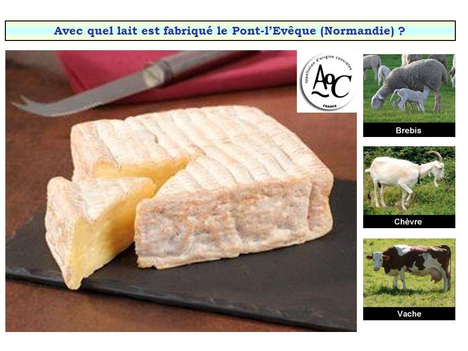 Avec quel lait est fabriqué le Pont-l'Evêque (Normandie)