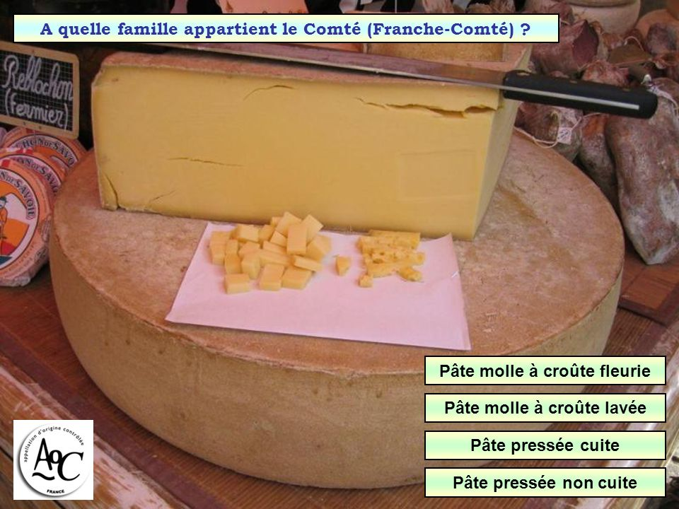 A quelle famille appartient le Comté (Franche-Comté)