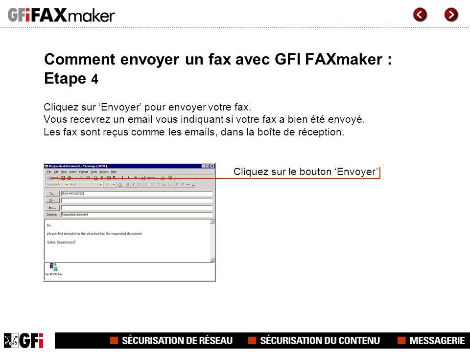 Comment envoyer un fax avec GFI FAXmaker : Etape 4