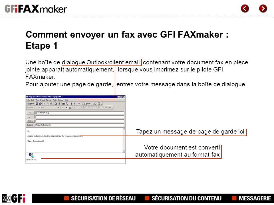 Comment envoyer un fax avec GFI FAXmaker : Etape 1