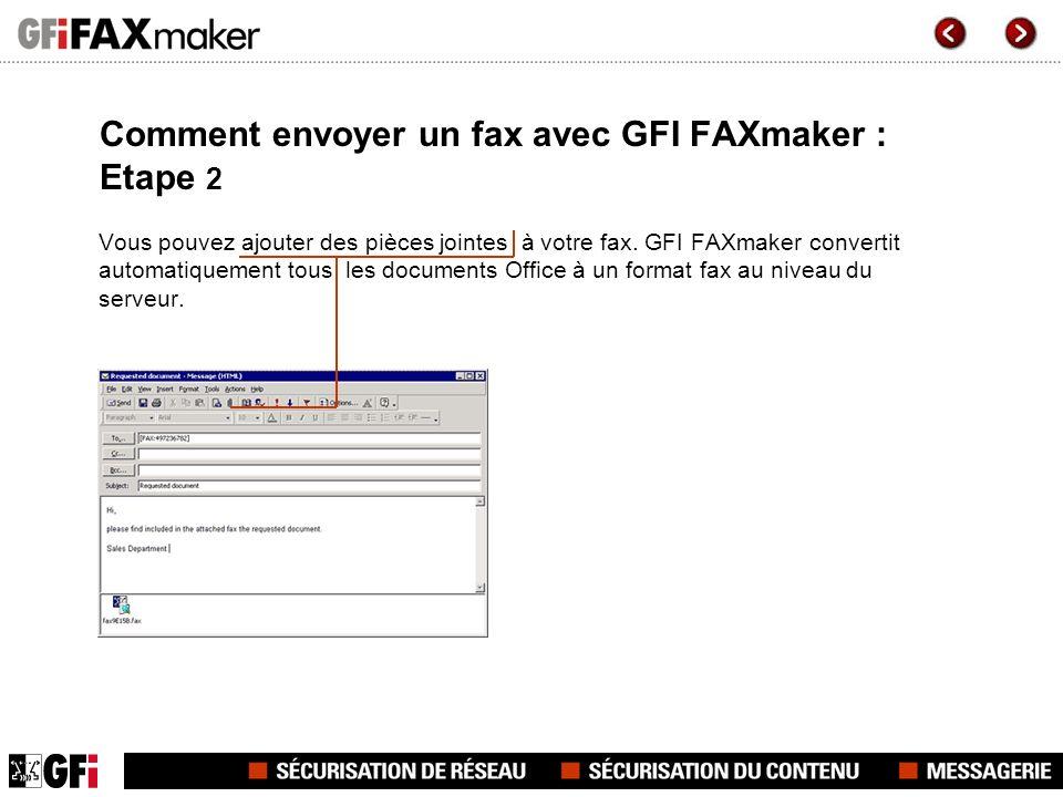 Comment envoyer un fax avec GFI FAXmaker : Etape 2