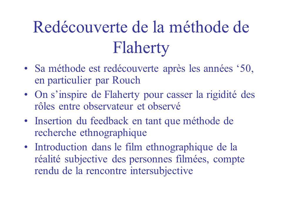 Redécouverte de la méthode de Flaherty