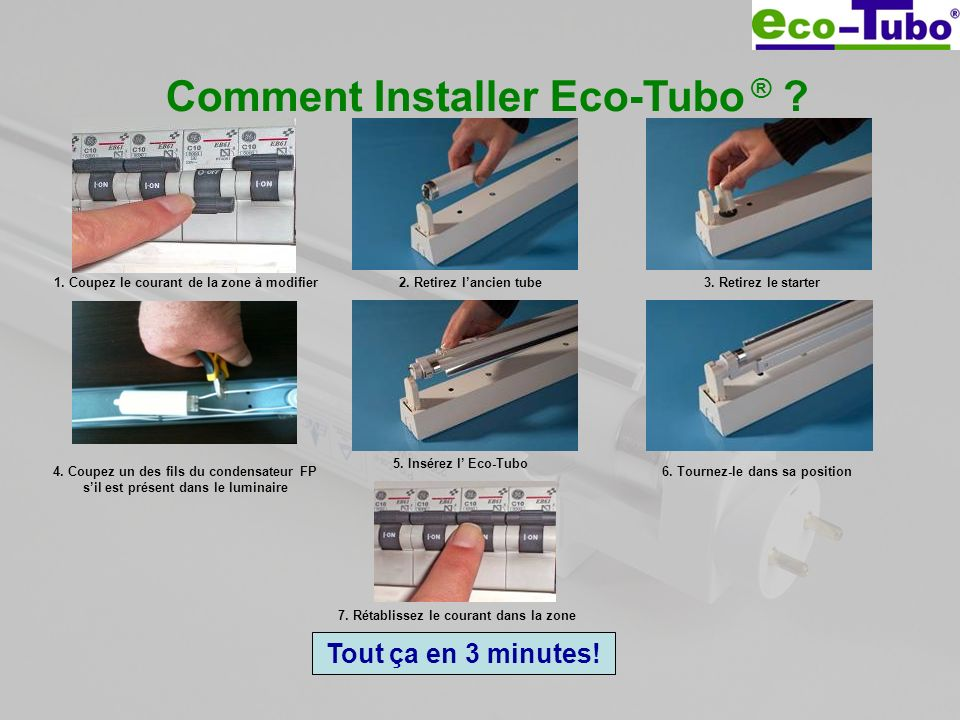 Comment Installer Eco-Tubo ®