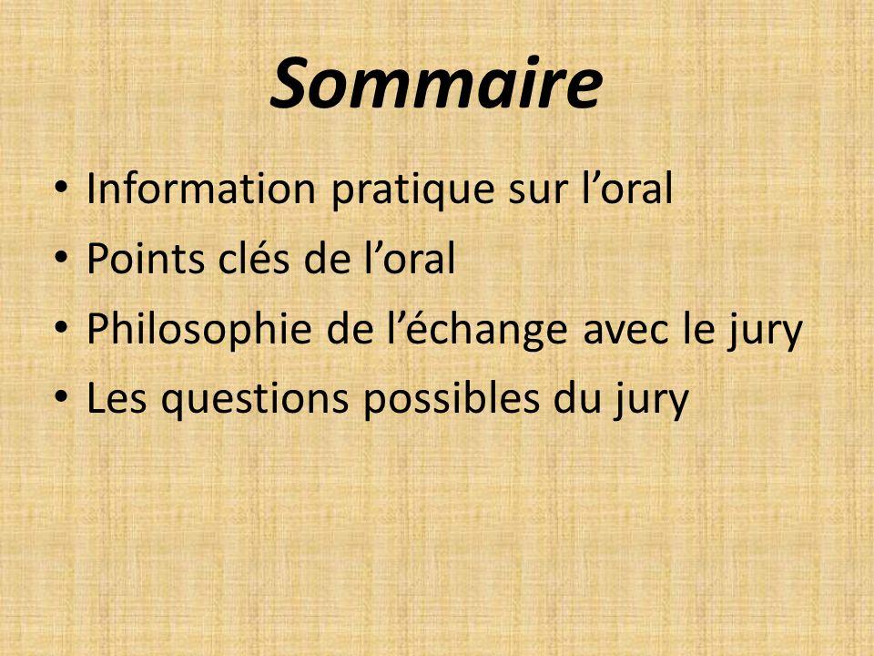 Sommaire Information pratique sur l'oral Points clés de l'oral