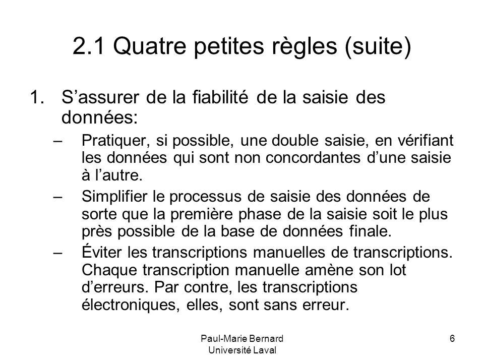 2.1 Quatre petites règles (suite)