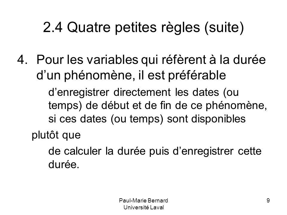 2.4 Quatre petites règles (suite)