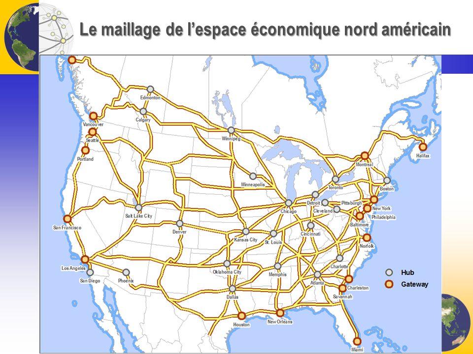 Le maillage de l'espace économique nord américain