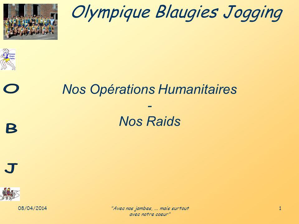 Nos Opérations Humanitaires - Nos Raids
