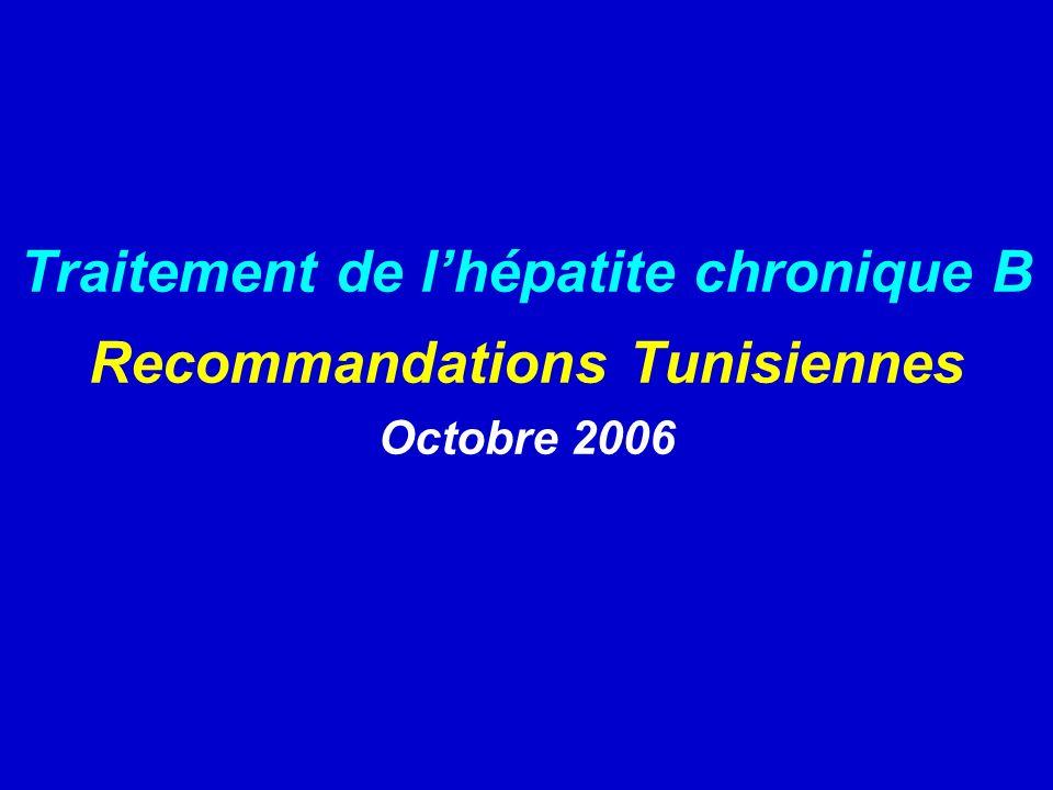 Traitement de l'hépatite chronique B Recommandations Tunisiennes