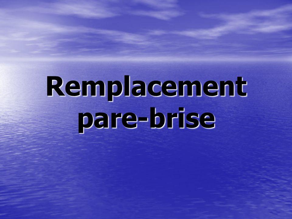 Remplacement pare-brise