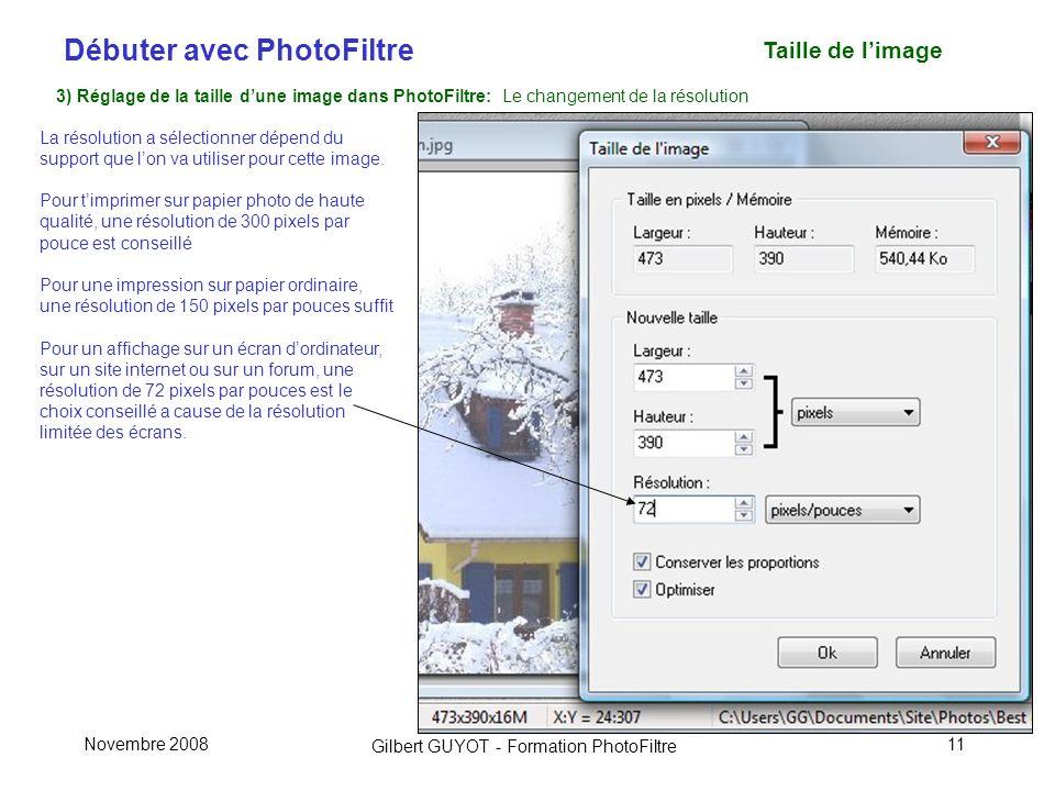Taille de l'image 3) Réglage de la taille d'une image dans PhotoFiltre: Le changement de la résolution.