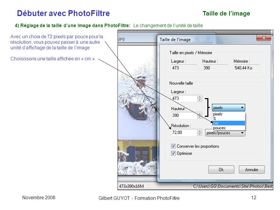 Taille de l'image 4) Réglage de la taille d'une image dans PhotoFiltre: Le changement de l'unité de taille.