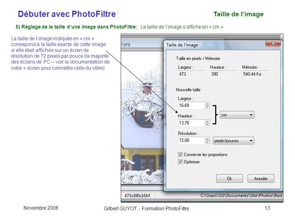 Taille de l'image 5) Réglage de la taille d'une image dans PhotoFiltre: La taille de l'image s'affiche en « cm »