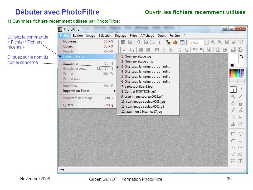 Ouvrir les fichiers récemment utilisés
