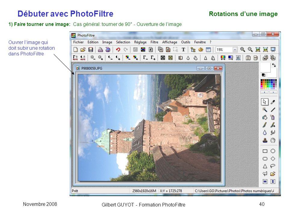 Rotations d'une image 1) Faire tourner une image: Cas général: tourner de 90° - Ouverture de l'image.