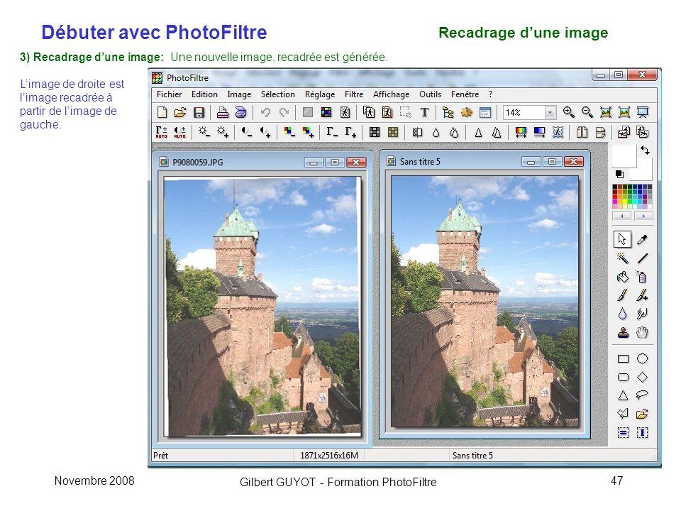 Recadrage d'une image 3) Recadrage d'une image: Une nouvelle image, recadrée est générée.