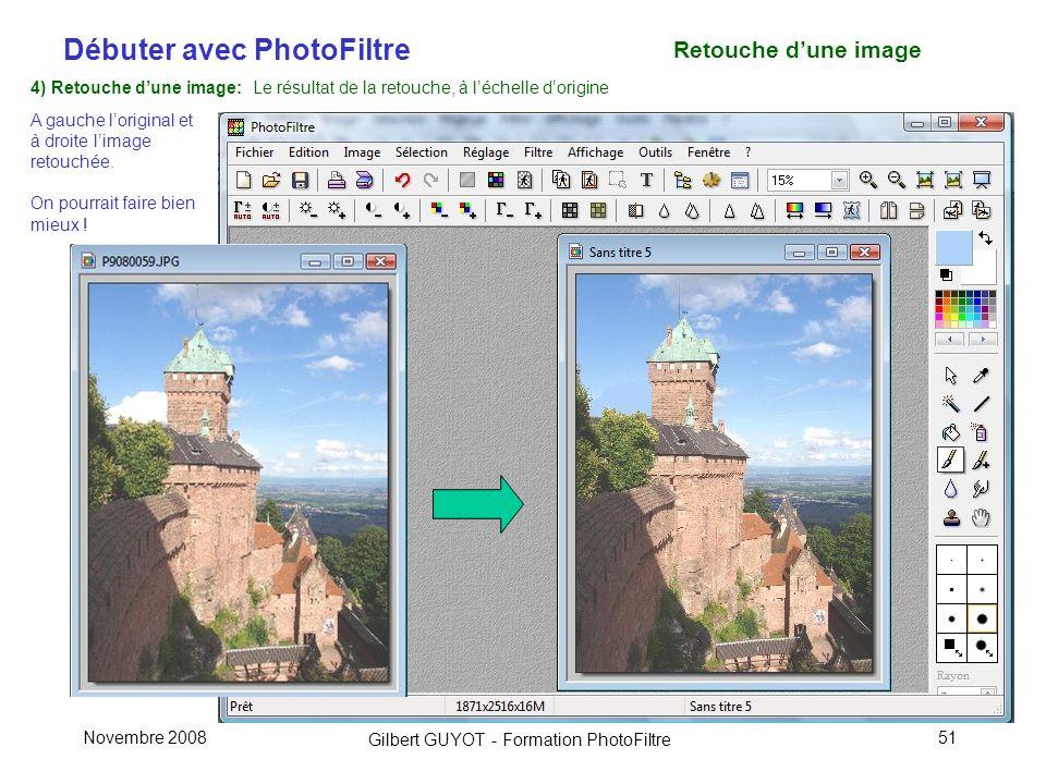 Retouche d'une image 4) Retouche d'une image: Le résultat de la retouche, à l'échelle d'origine. A gauche l'original et à droite l'image retouchée.