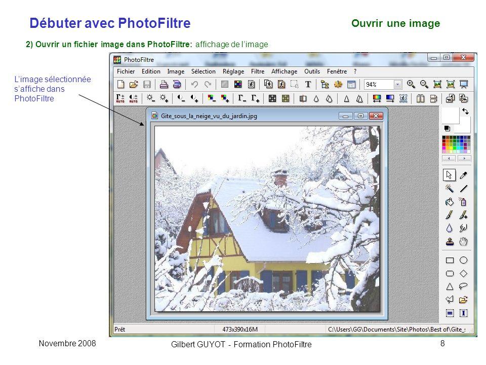 Ouvrir une image 2) Ouvrir un fichier image dans PhotoFiltre: affichage de l'image. L'image sélectionnée s'affiche dans PhotoFiltre.