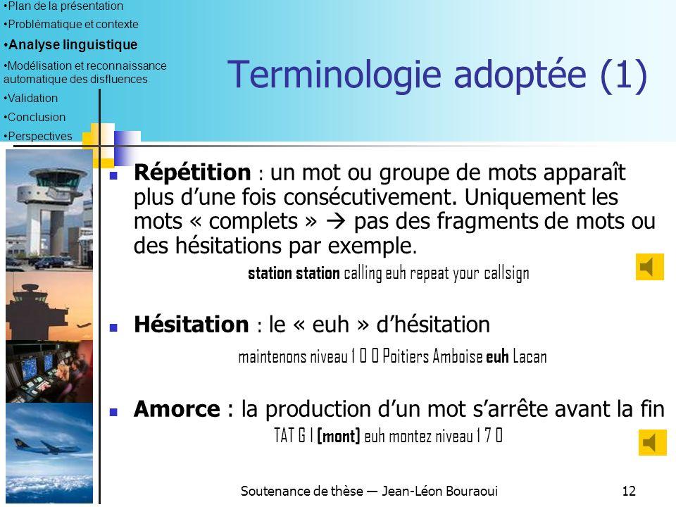 Terminologie adoptée (1)