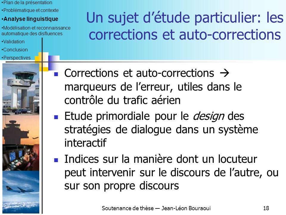 Un sujet d'étude particulier: les corrections et auto-corrections