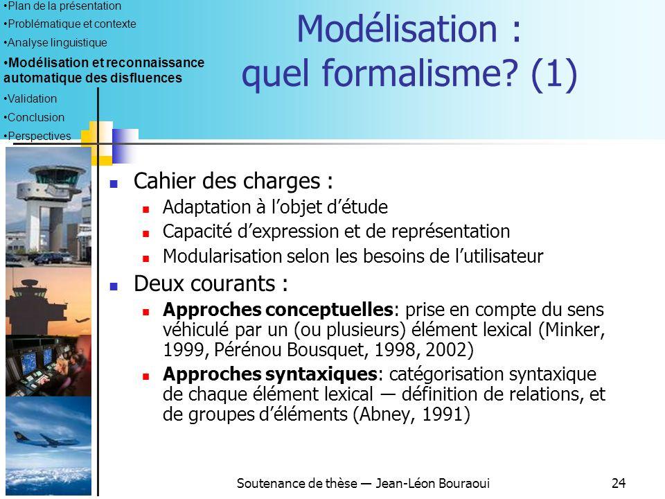 Modélisation : quel formalisme (1)