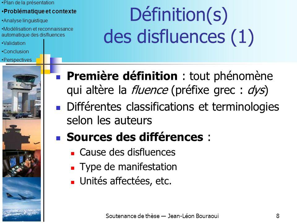 Définition(s) des disfluences (1)