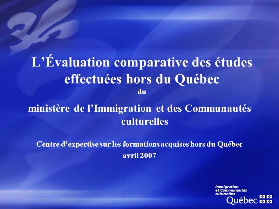 L'Évaluation comparative des études effectuées hors du Québec du