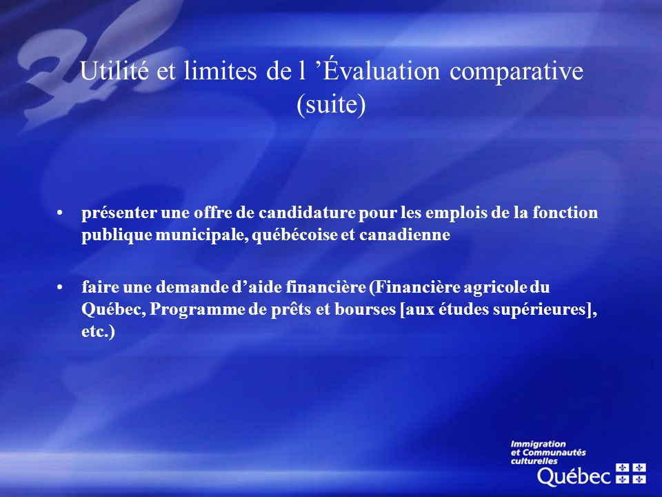 Utilité et limites de l 'Évaluation comparative (suite)