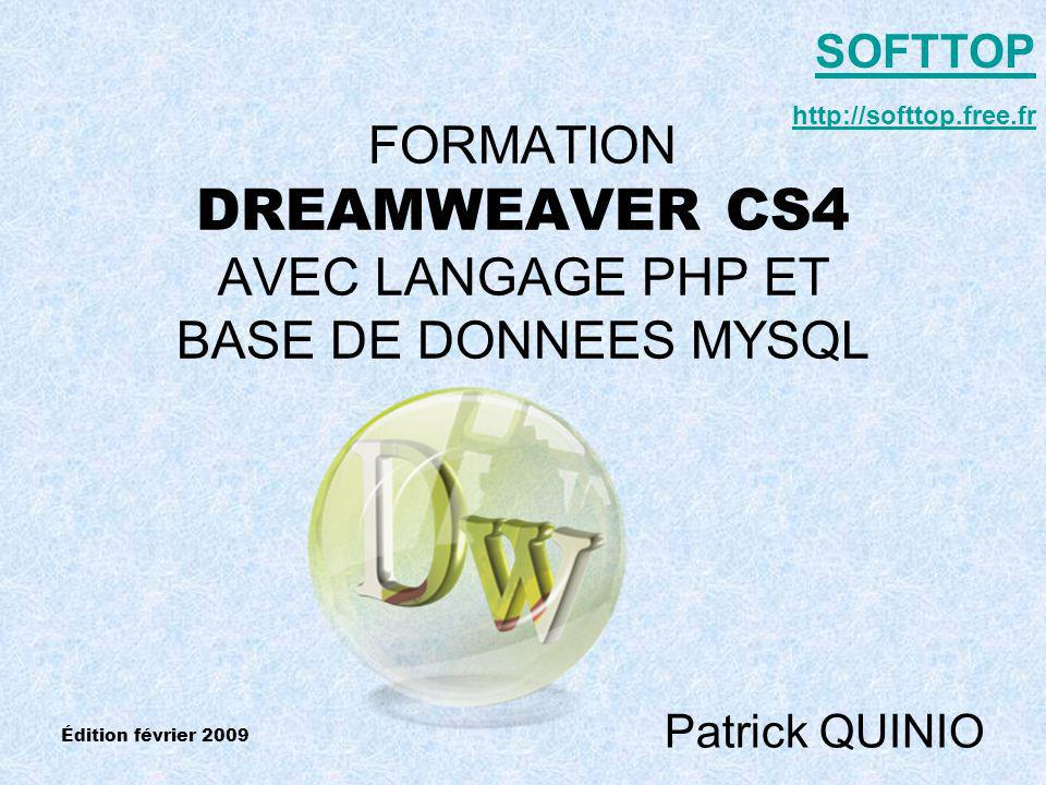 FORMATION DREAMWEAVER CS4 AVEC LANGAGE PHP ET BASE DE DONNEES MYSQL