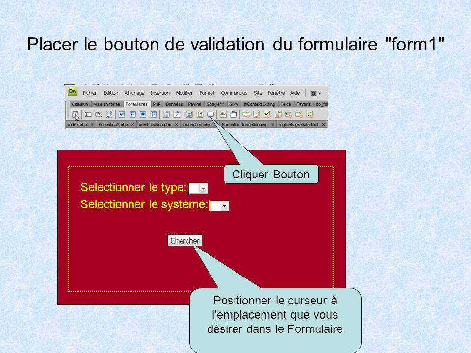 Placer le bouton de validation du formulaire form1