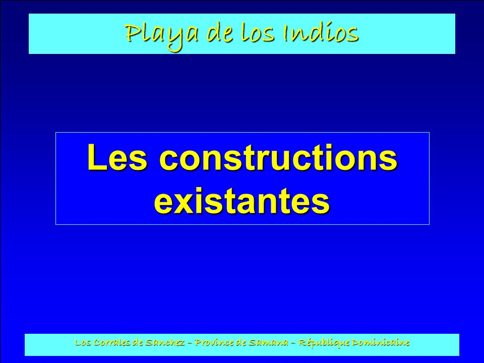 Les constructions existantes